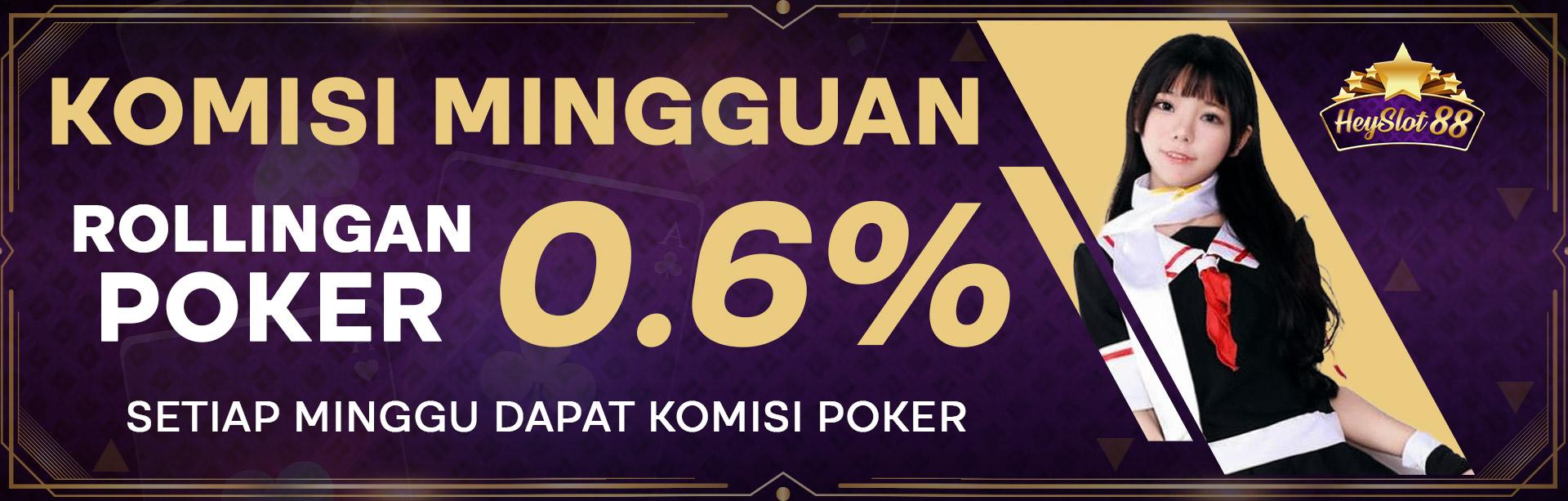 Bonus Komisi Mingguan Poker 0.6%