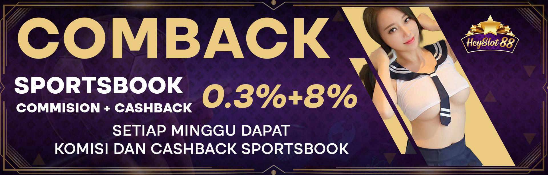 Bonus Komisi + Cashback Sportsbook 0.3% + 8%