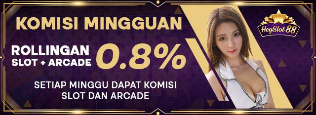 Bonus Komisi Mingguan Slot + Arcade 0.8%