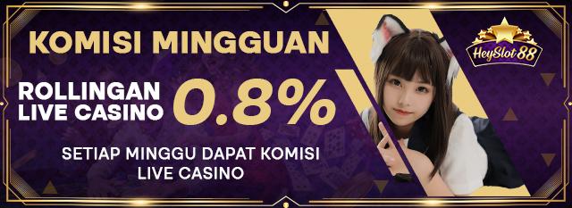 Bonus Komisi Mingguan Live Casino 0.8%
